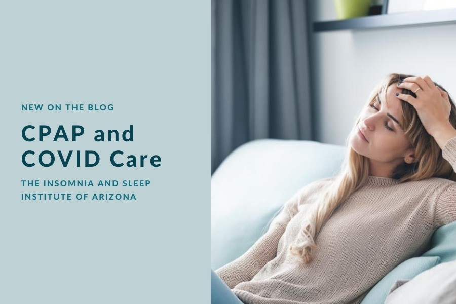 CPAP and COVID Care