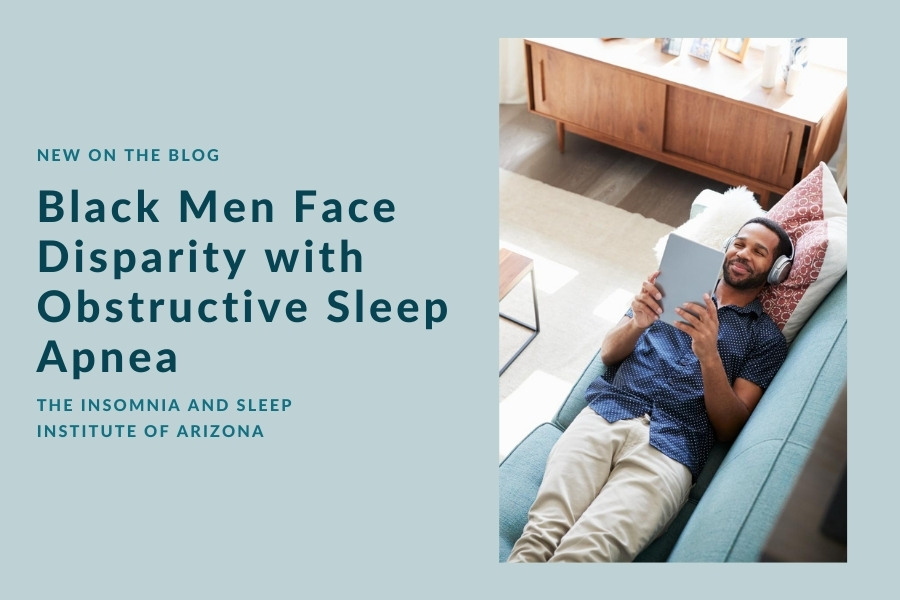 Black Men Face Disparity with OSA | The Insomnia and Sleep Institute