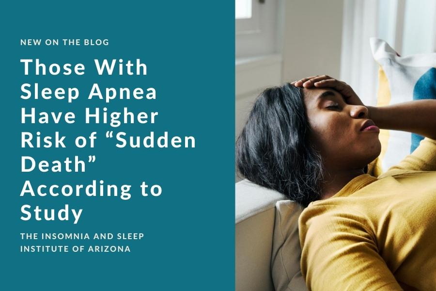 "Sleep Apnea & Risk of ""Sudden Death"" | The Insomnia and Sleep Institute"